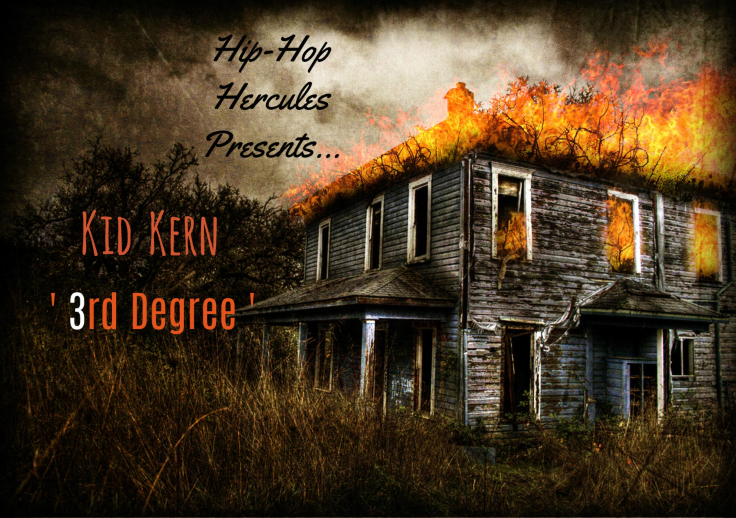 Kid Kern: '3rd Degree'