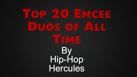 Top 20 Emcee Duos of All Time